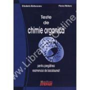 Teste de chimie organica pentru pregatirea examenului de bacalaureat