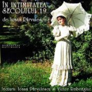 In intimitatea secolului 19. Audiobook