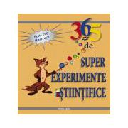 365 super experimente stiintifice