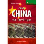 Cand China va invinge