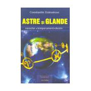 ASTRE si GLANDE - caracter, temperament, destin