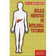 Mircea Chiotan, Bolile hepatice pe intelesul tuturor