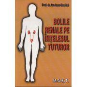 Bolile Renale Pe Intelesul Tuturor (Dr. Ion Ioan Costica)