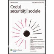 Codul securitatii sociale. Legislatie tematica