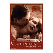 Continenţa masculină - 1872 - prima revoluţie sexuală a Occidentului