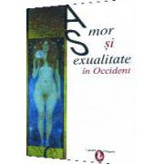 AMOR ŞI SEXUALIITATE IN OCCIDENT