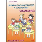 Gramatica, elemente de constructie a comunicarii clasele I-IV
