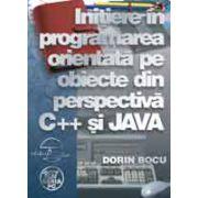 Initiere în programarea orientatã pe obiecte din perspectivã C++ si JAVA