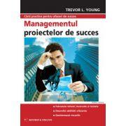 Managementul proiectelor de succes