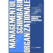 Managementul schimbarii organizationale, Editia a II-a