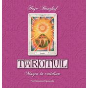 Tarotul - Magia in cotidian