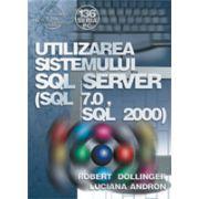 Utilizarea sistemului SQL Server (SQL 7.0, SQL 2000)