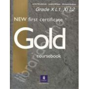 New FCE Gold.Manual Clasa X-a L1, XI-a L2