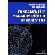 Fundamentele managementului organizatiei. Editie noua