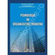 Psihologia in organizatiile moderne Editia a I- a