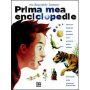 Prima mea enciclopedie. Eu descopar lumea