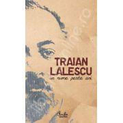 Traian Lalescu un nume peste ani