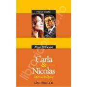 CARLA SI NICOLAS. MIRII DE LA ELYSEE