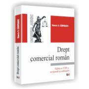 DREPT COMERCIAL ROMAN - Editia a VIII-a, revazuta si adaugita
