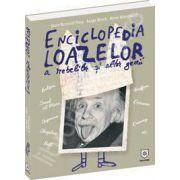 Enciclopedia loazelor. A rebelilor si altor genii