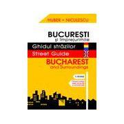 Ghidul strazilor -  Bucuresti si imprejurimile. Bucharest and Surroundings. Street Guide