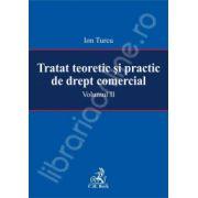 Tratat teoretic si practic de drept comercial. Volumul II