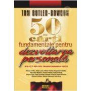50 de carti fundamentale pentru dezvoltarea personala