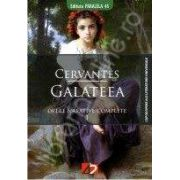 Galateea. Opere narative complete