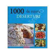 1000 de Retete. Deserturi