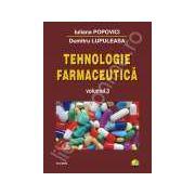 Tehnologie farmaceutica. Volumul 3