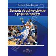 Elemente de psihosociologie a grupurilor sportive