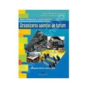 Organizarea agentiei de turism filiera tehnologica, profil servicii, calificarea profesionala tehnician in turism