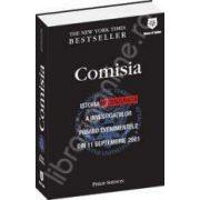 Comisia. Istoria necenzurata a investigatiilor privind evenimentele din 11. 09. 2001