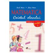 Matematica. Caietul elevului pentru clasa I. Partea I - Aurel Maior