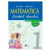 Matematica. Caietul elevului pentru clasa I. Partea a II-a - Aurel Maior