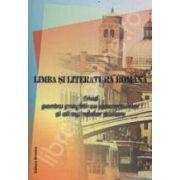 Limba si literatura romana. Ghid pentru pregatirea concursurilor si olimpiadelor scolare 2009