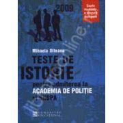 Teste de istorie pentru admitere la ACADEMIA DE POLITIE si SNSPA