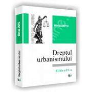 Dreptul urbanismului. Editia a V-a