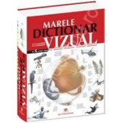 Marele dictionar vizual in 5 limbi romana-engleza-franceza-spaniola-germana