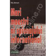 Mari maestri ai spionajului international