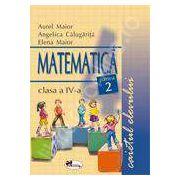 Matematica. Caietul elevului pentru clasa a IV-a. Partea II-a - Aurel Maior