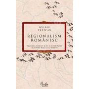 Regionalism romanesc - Organizare prestatala si stat la nordul Dunarii in perioada medievala si moderna
