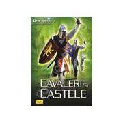 Descopera castele si cavaleri