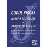 Codul fiscal. Normele de aplicare. Procedura fiscala