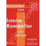Bacalaureat 2009. Istoria Romanilor 100 de variante - Enunturi si rezolvari
