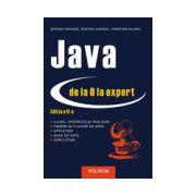 Java de la 0 la expert (editia a II-a)