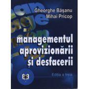 Managementul Aprovizionarii si Desfacerii Ed a III a