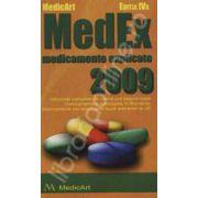 MedEx 2009. Medicamente explicate 2009