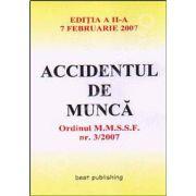Accidentul de munca. Editia a II-a