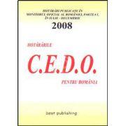 Hotararile C.E.D.O. pentru Romania. Iulie-decembrie 2008. Editia I. Bun de tipar 9 ianuarie 2009